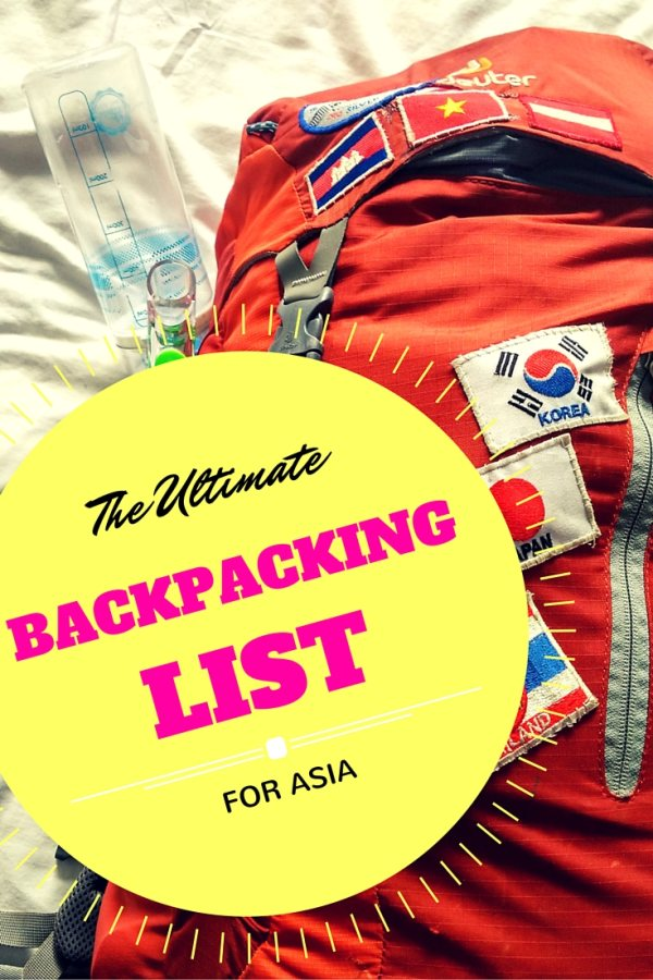 The Ultimate Backpacking List for Asia