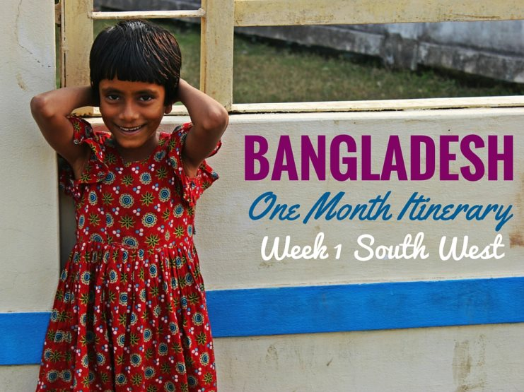 bangladesh one month itinerary