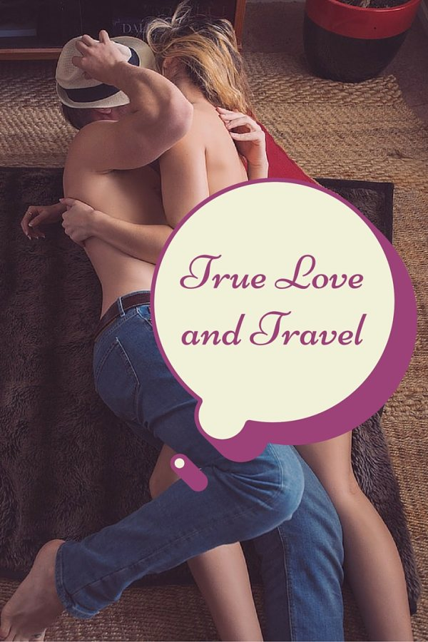 True Love and Travel: struggling to find 'the one' on the road