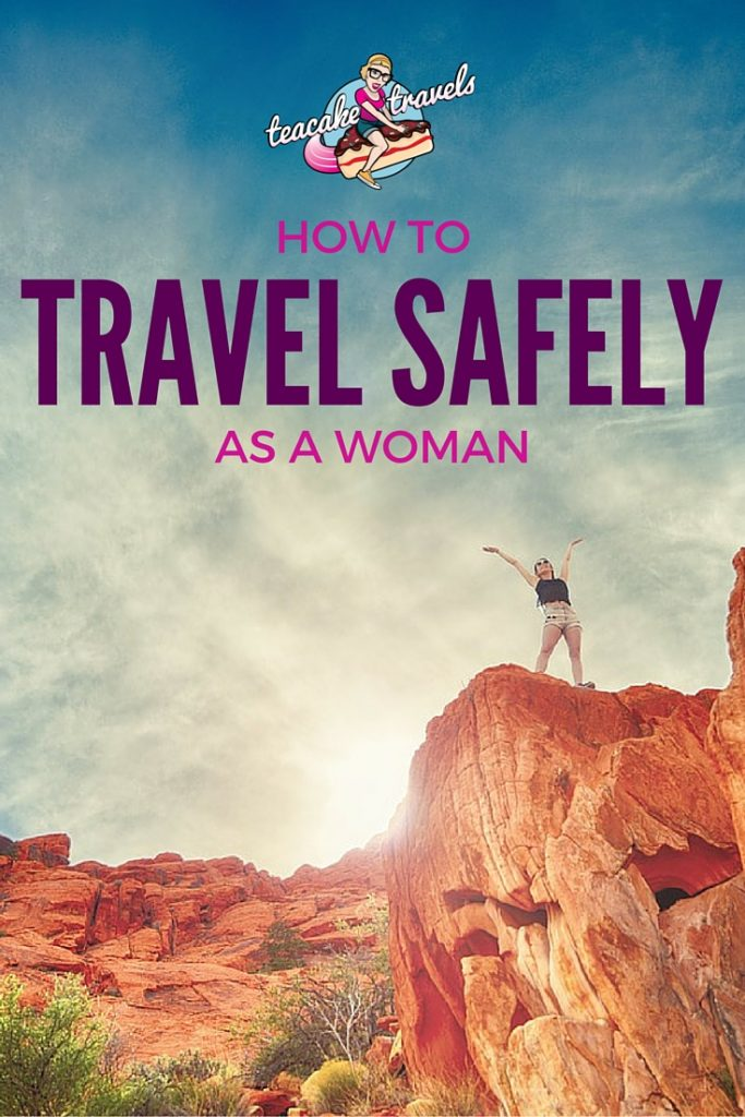 How To Travel Safely As A Woman