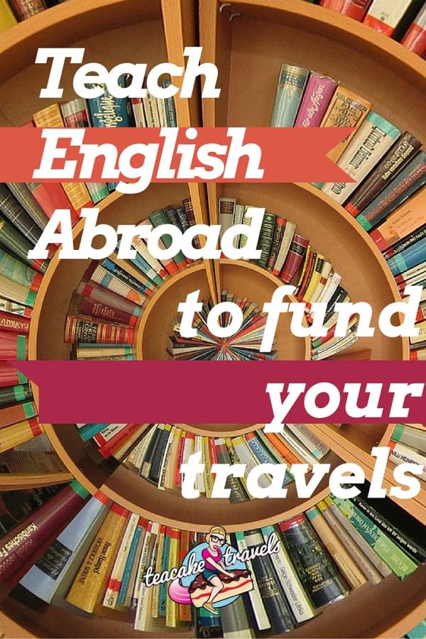 Teach English Abroad to Fund Your Travels. Teach ESL TEFL CELTA English to work and travel at the same time!