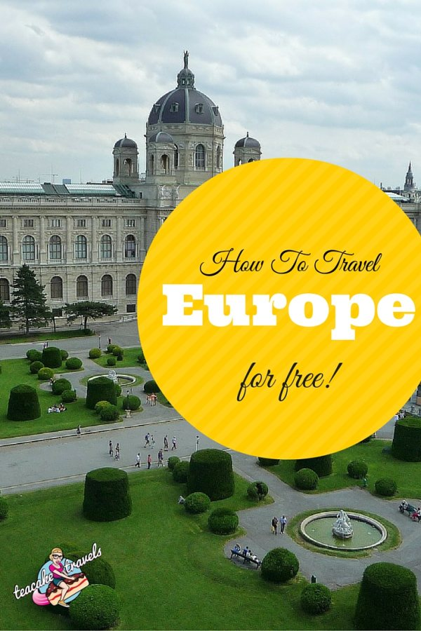 How To Travel Europe For Free