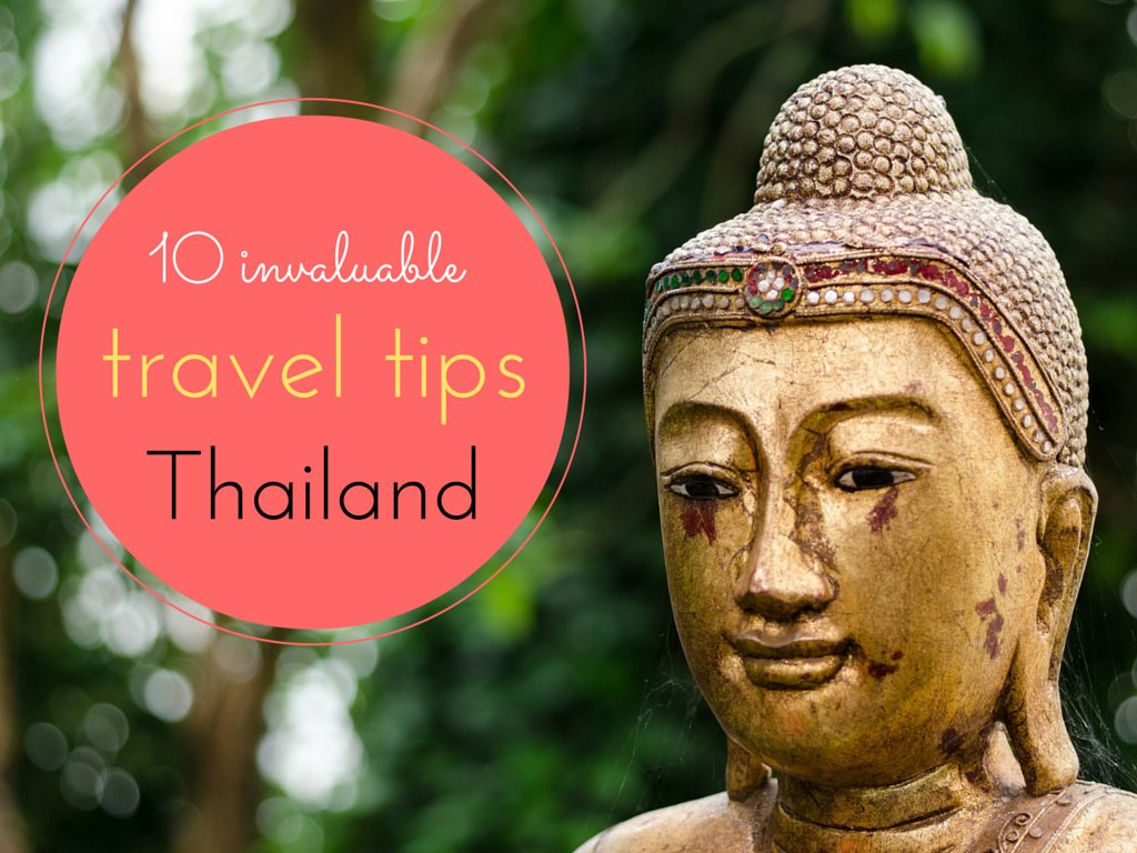 10 travel tips for Thailand