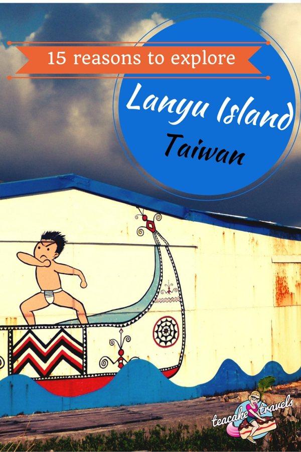 15 reasons to explore Lanyu Island Taiwan