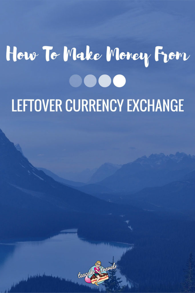 leftover currency exchange