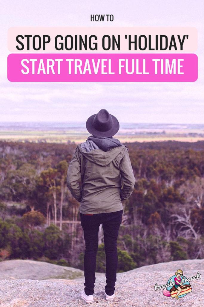Travel Full Time