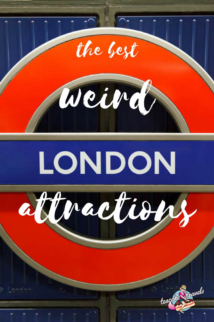 The Best Weird London Attractions for Curious Explorers