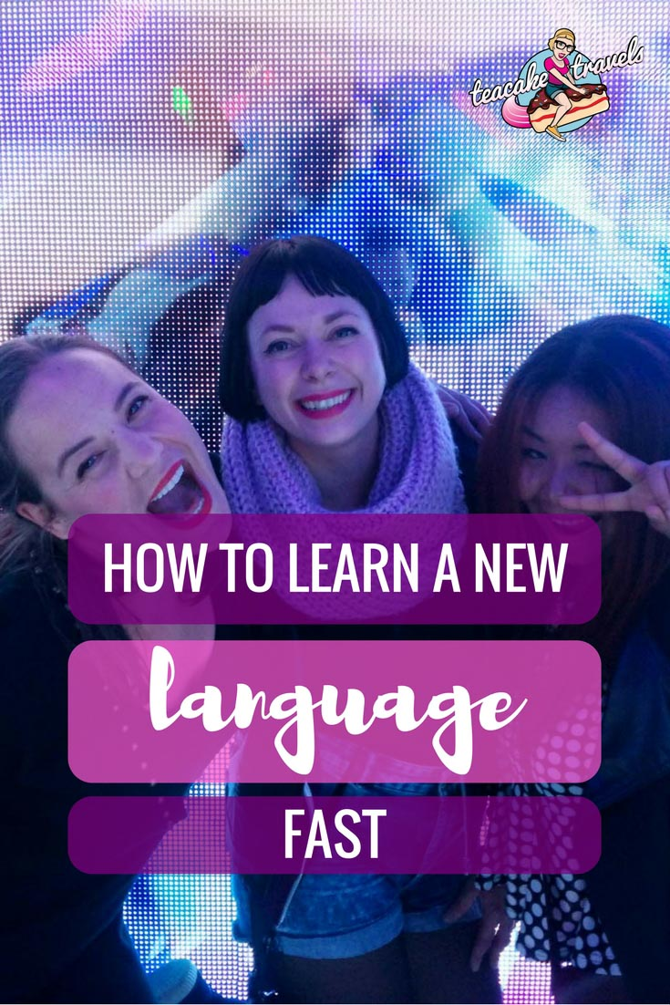 How to learn new language fast