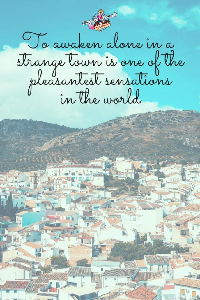 "Inspirational solo female travel quotes about traveling alone: ""To awaken alone in a strange town is one of the pleasantest sensations in the world"" - Freya Stark"