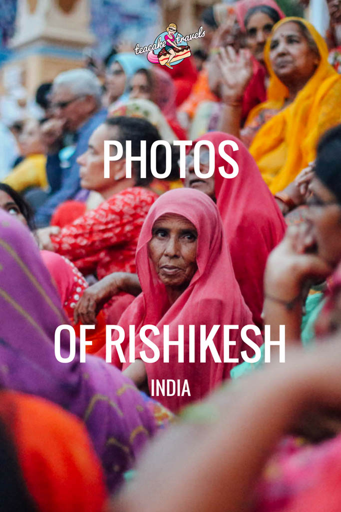 Photos of Rishikesh India
