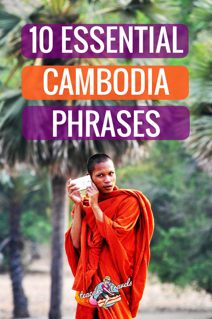 Are you going to Cambodia? Learn these 10 essential cambodian phrases so that you'll be prepared for eating, shopping, transport and accommodation! Let's do it! #cambodia #travel #phrasebook