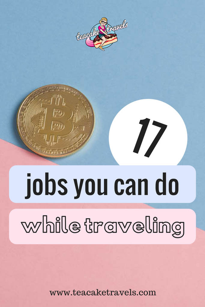 Jobs you can do while traveling to make money
