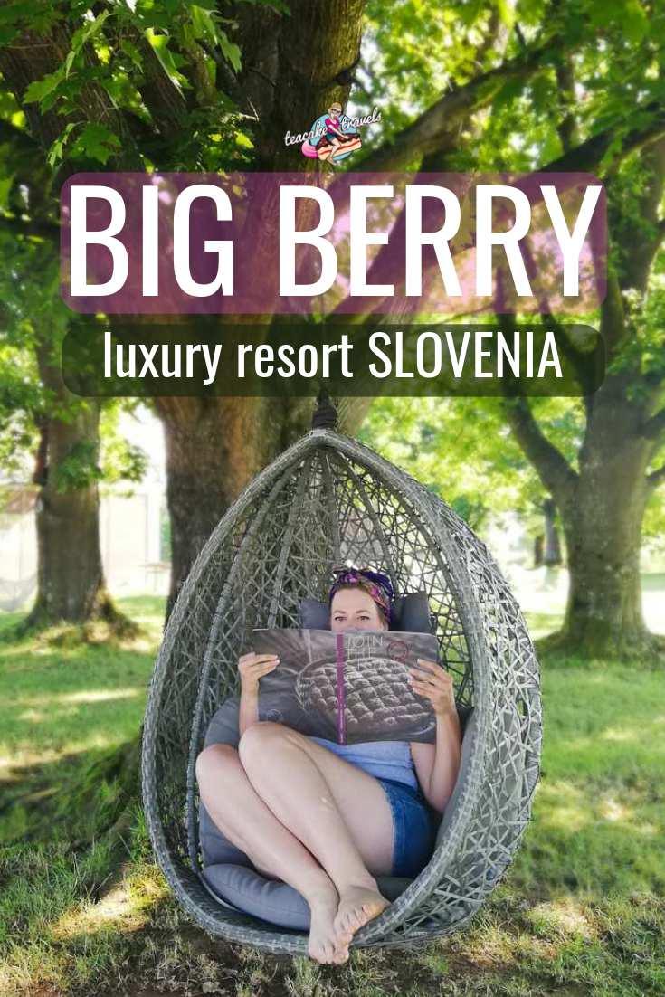 Big Berry Luxury Resort Slovenia