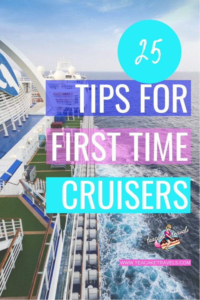 Are you going on a cruise for the first time ever? How exciting! Here are my 25 Tips for First Time Cruisers, with travel hacks you won't find elsewhere! Click on the pin to find out more. #travel #cruise #traveltips #wanderlust