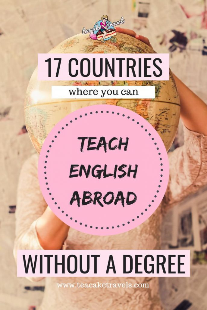 17 Countries Where You Can Teach English Abroad Without a Degree! Do you want to teach English abroad? No degree? No problem! Here are 17 countries where you can teach English without a degree abroad. #esl #tefl #teacher #teaching #traveltips #traveldestinations