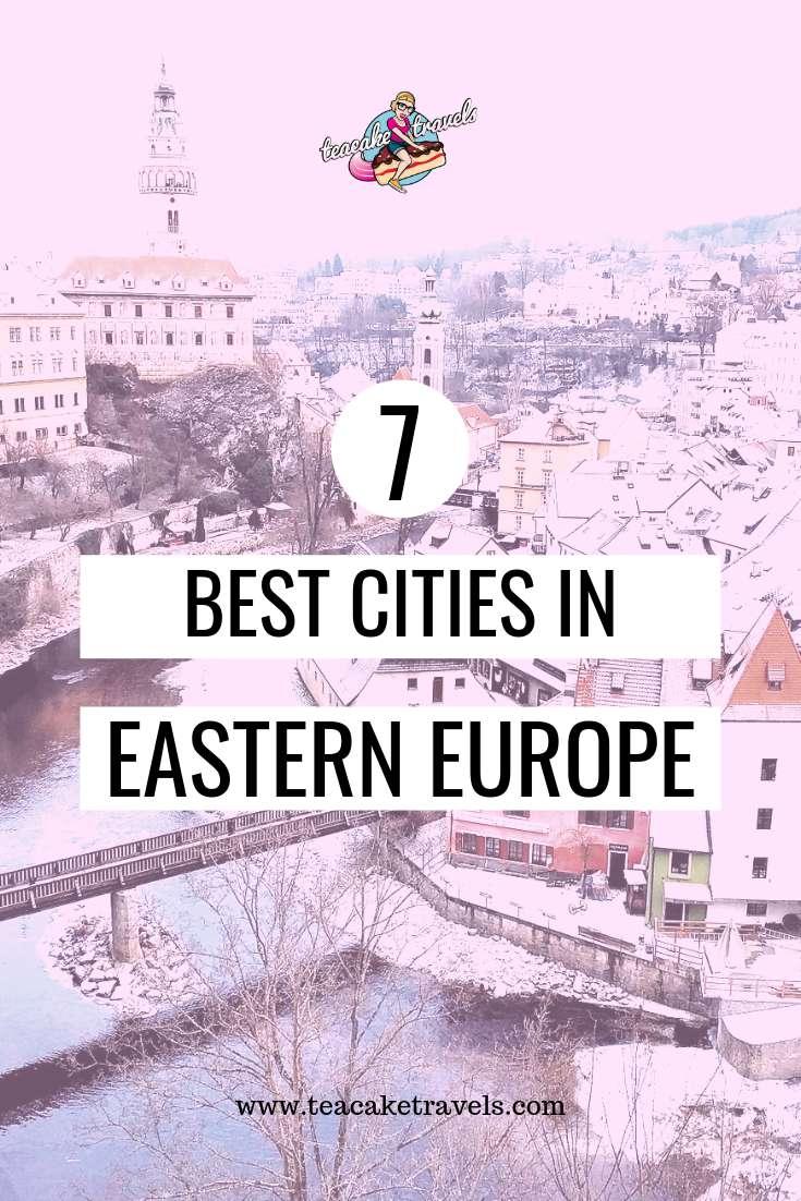 7 Best Cities in Eastern Europe To Visit