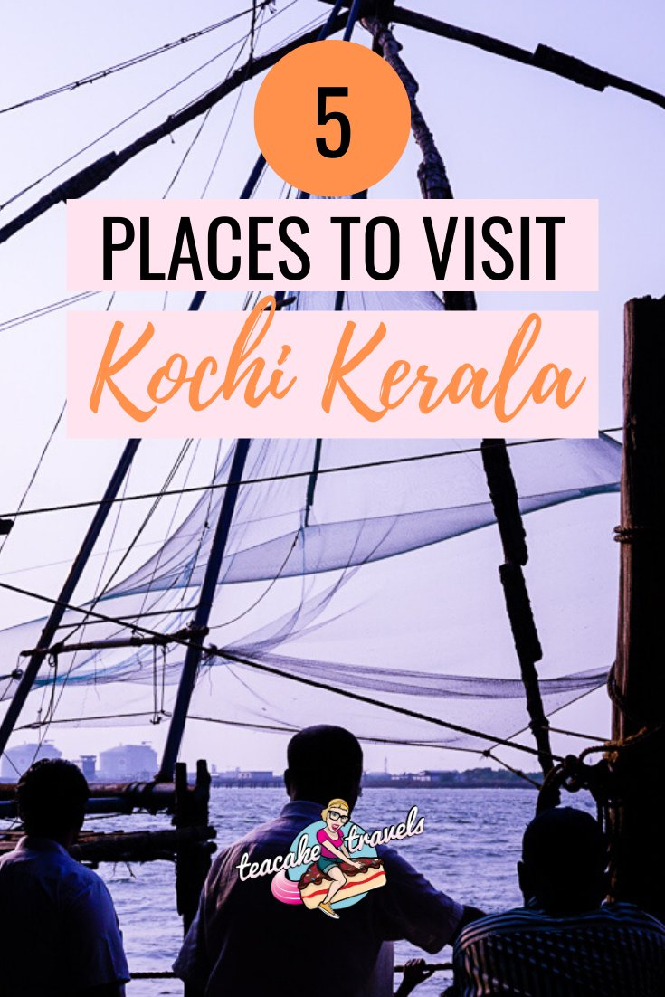 5 Places to visit in Kochi Kerala