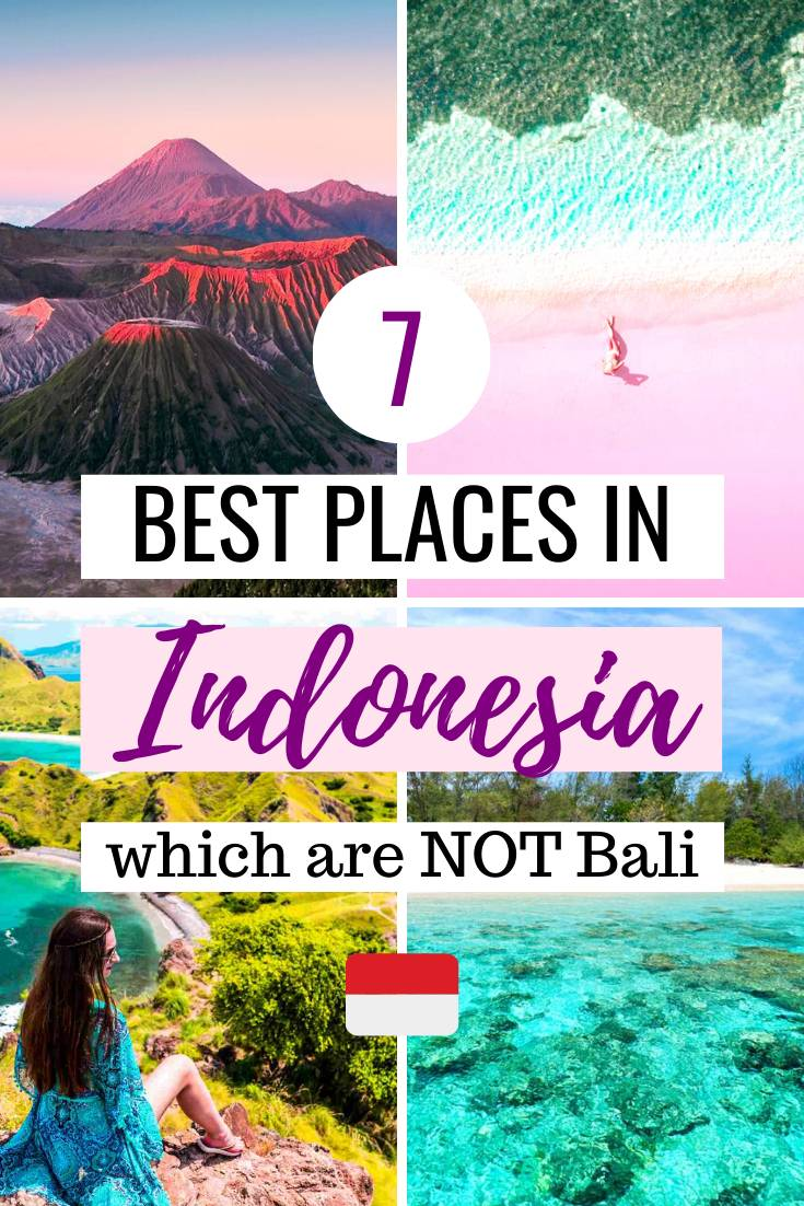 A list of the 7 Best Places in Indonesia Which Aren't Bali! Pin this image to save this list for later.