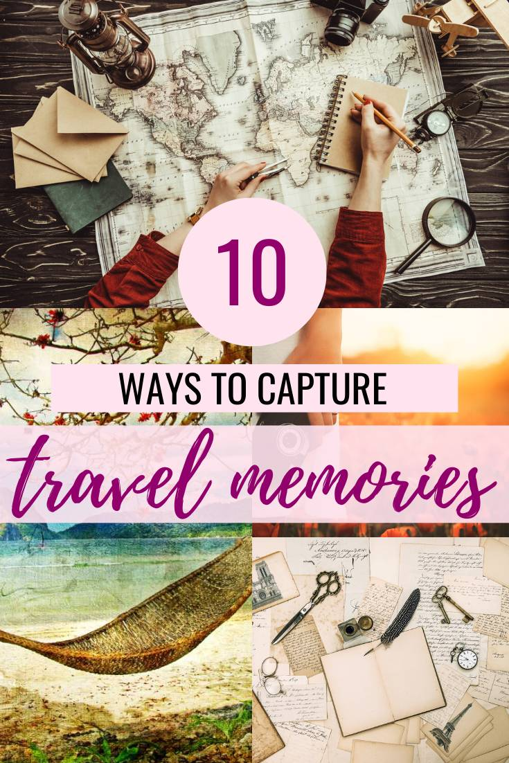 Pin this pin of 10 Brilliant Ideas On How To Capture Special Travel Memories